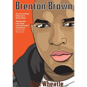 Cover of Brenton Brown by Alex Wheatle