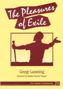The Pleasures of Exile by George Lamming