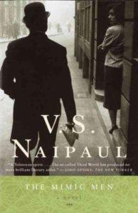 The Mimic Men by V.S. Naipaul