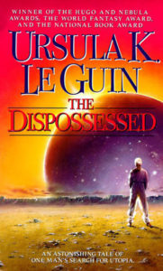 The Dispossessed by Ursula Le Guin